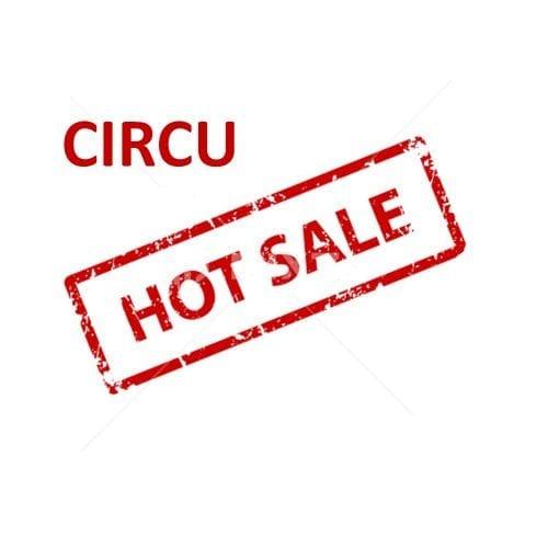 CIRCU HOT SALE